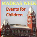 Madras Week Events for children